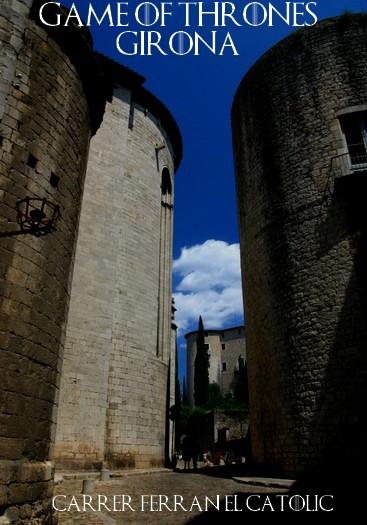 Game of throne girona - Carrer Ferran el Catolic