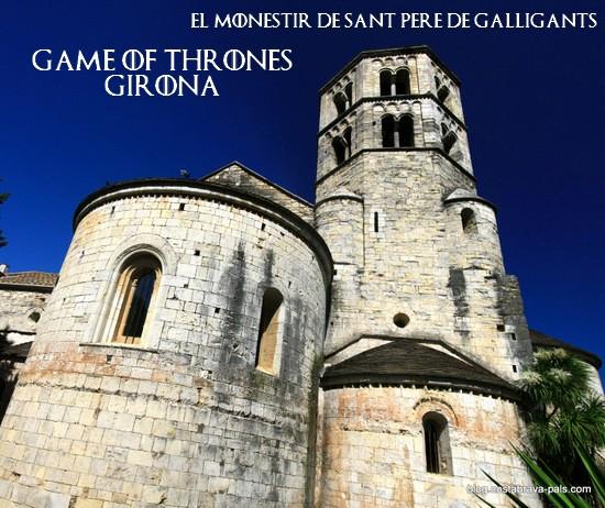 game of thrones girona - El monestir Sant Pere de Galligant gérone