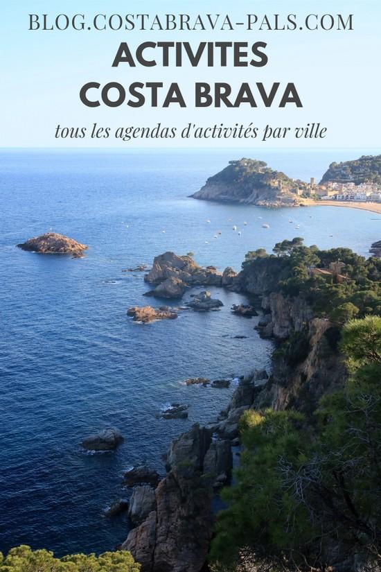 Que faire sur la Costa Brava?Tous les agendas d'activités par ville