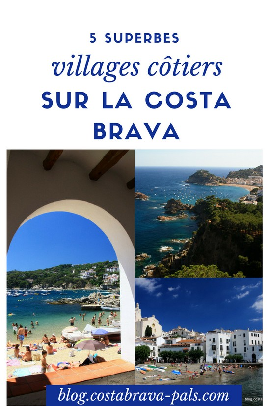 5 villages de la Costa Brava en bord de mer incontournables!